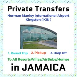 Private Transfer From Norman Manley International Airport Kingston to All Resorts, Villas, AirBnbs & Homes in Jamaica
